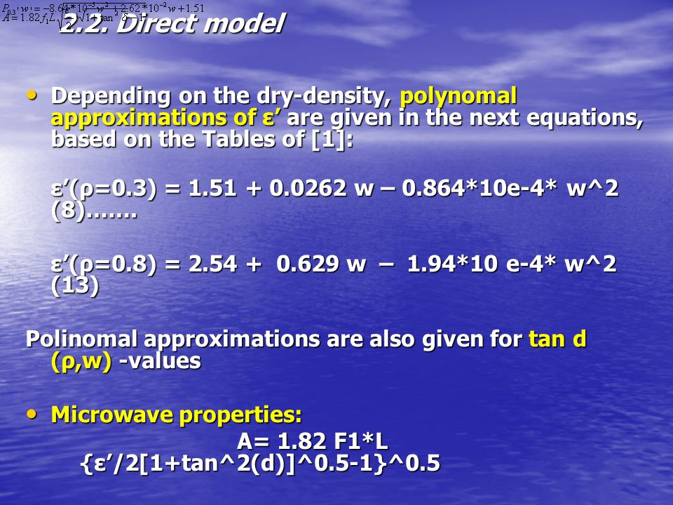 2.2. Direct model Depending on the dry-density, polynomal approximations of ε' are given in the next equations, based on the Tables of [1]: